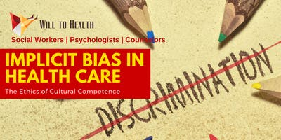 ETHICS Implicit Bias in Health Care - 6 CEs