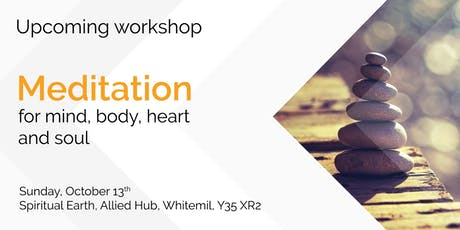 Meditation for Mind, Body, Heart and Soul tickets