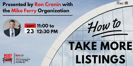 Take More Listings w/ Ron Cronin from the Mike Ferry Organization tickets