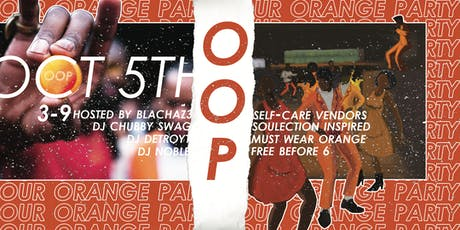"""""""Our Orange Party""""©️ tickets"""
