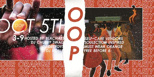 """Our Orange Party""©️"