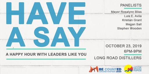 Have a Say: A Happy Hour With Leaders Like You