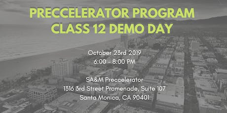 Preccelerator Class 12 Demo Day  tickets