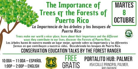 Importance of Trees &  Forests of PR / La Importancia de los Arboles tickets