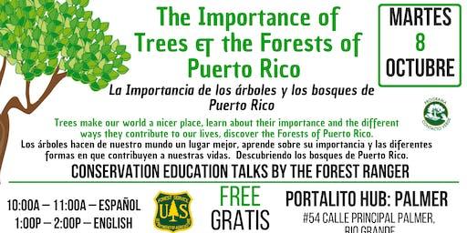 Importance of Trees &  Forests of PR / La Importancia de los Arboles