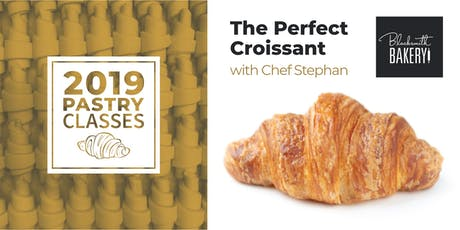 The Perfect Croissant with Chef Stephan  tickets