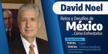 Tec - Educafin  David Noel Retos y Desafíos de México ... Cómo Enfrentarlos boletos