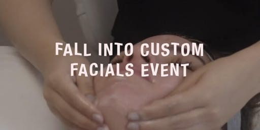 Fall into Custom Facials