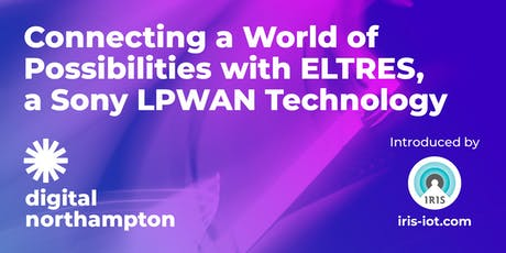 Connecting a World of Possibilities, with ELTRES, a Sony LPWAN Technology tickets