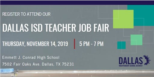 DALLAS ISD TEACHER JOB FAIR - NOVEMBER 14, 2019