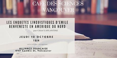 """Chloé Laplantine - """"Les enquêtes linguistiques d'Emile Benveniste en Amérique du Nord"""" tickets"""