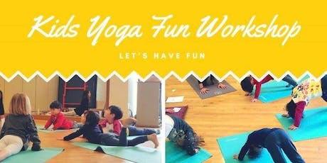 Yoga Workshop for Kids (Ages 7-12) Self Confidence & Awareness tickets