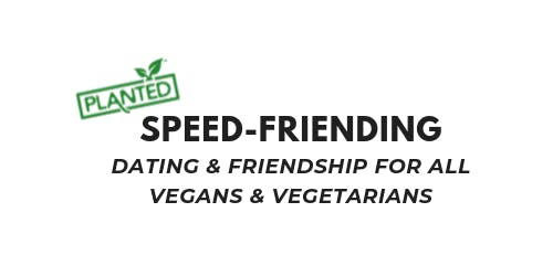 Vegan Speed Friending