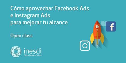 Cómo aprovechar Facebook Ads e Instagram Ads para mejorar tu alcance