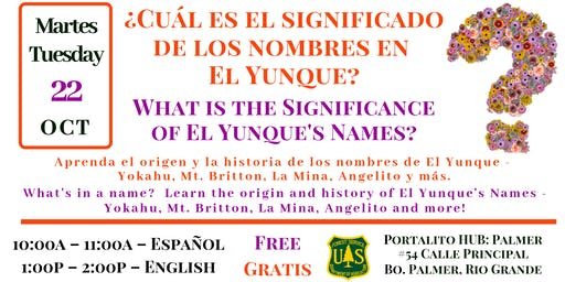 Significance of El Yunque's Names /  el significado de los nombres en EYNF