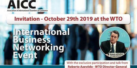 CHamBR  AICC - World Trade Organization with Mr. Roberto Azevedo - 29/10/19 tickets