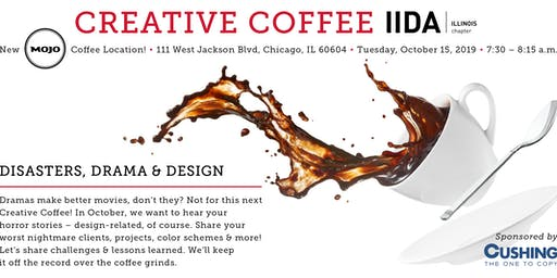 Creative Coffee: Disasters, Drama & Design