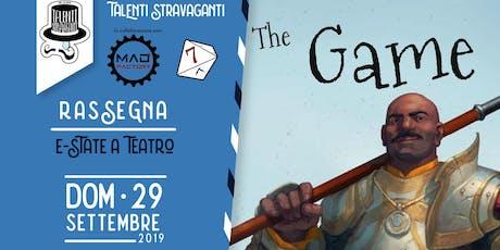 The Game - Spettacolo sui GdR biglietti