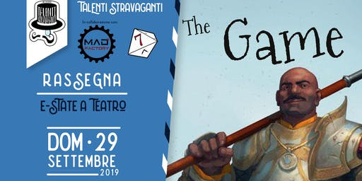 The Game - Spettacolo sui GdR