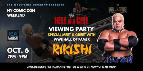 WWE Hell In A Cell Meet & Greet viewing Party with WWE HOF - RIKISHI!! tickets