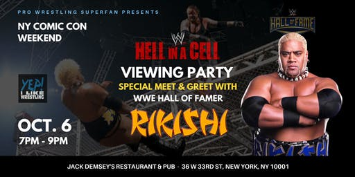 WWE Hell In A Cell Meet & Greet viewing Party with WWE HOF - RIKISHI!!
