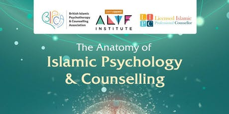 The Anatomy of Islamic Psychology and Counselling tickets