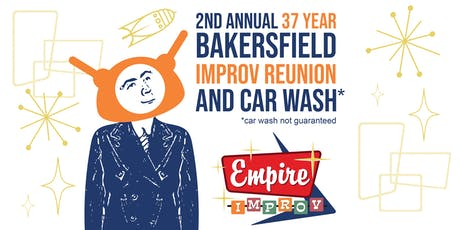 Improv Jam: 2nd Annual 37 Year Bakersfield Improv Reunion tickets