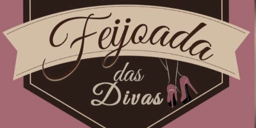Feijoada das Divas - Palestra Motivacional de Empreendedorismo Feminino