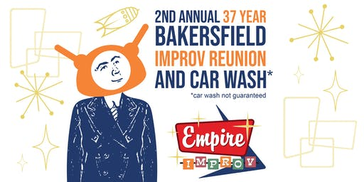 Definitely Not Major League Improv: 2nd Annual 37 Year Bakersfield Improv