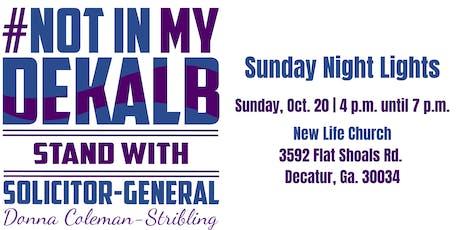 #NotinMyDeKalb: Sunday Night Lights tickets