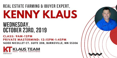 Real Estate Farming &  The iBuyer Market with Kenny Klaus tickets