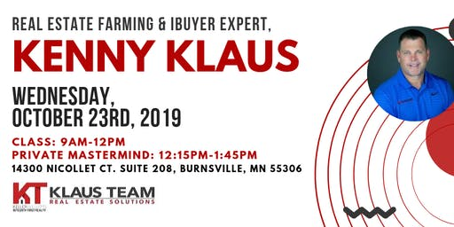 Real Estate Farming &  The iBuyer Market with Kenny Klaus