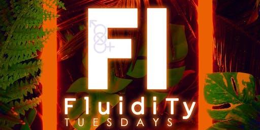 Fluidity Tuesdays