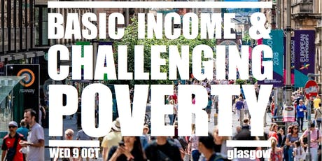Basic Income & Challenging Poverty tickets