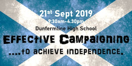 Effective Campaigning...to achieve independence tickets