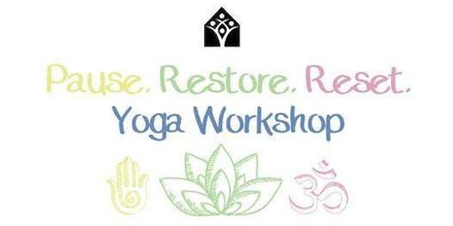 Yoga Reset Workshop: Stress, Anxiety, Depression