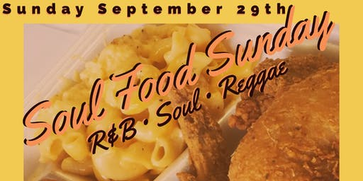 SOULFood Sunday: R&B • Soul • Lovers Rock