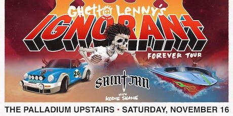 SAINt JHN - Ghetto Lenny's IGNORANt Forever Tour tickets
