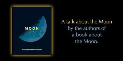 MOON - a talk about our obsession with all things Moon