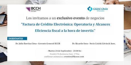 FACTURA DE CRÉDITO ELECTRÓNICA : Operatoria y Alcances. Eficiencia fiscal a la hora de invertir entradas