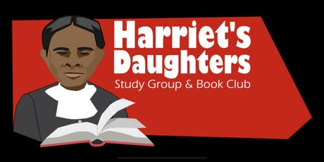 Harriet's Daughters: Study Group & Book Club tickets
