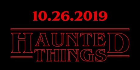 Haunted Things | Halloween Party tickets