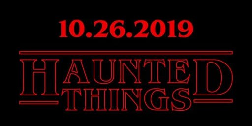 Haunted Things | Halloween Party