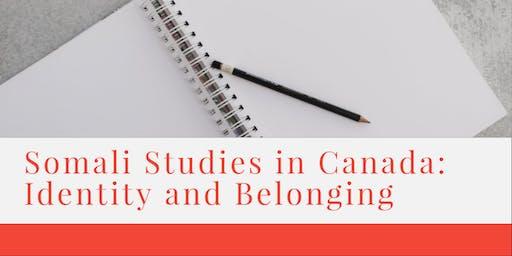 Somali Studies in Canada: Identity and Belonging