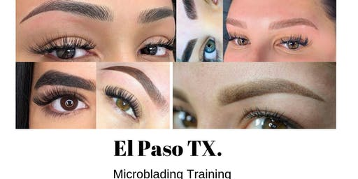 Effortless 10 Microblading Group Training - El Paso TX. November 11th