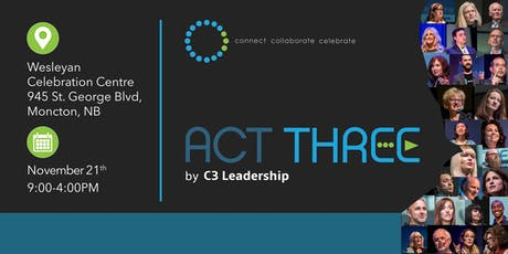 ACT Three: Greater Moncton tickets