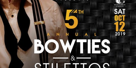 Alliance Group 5th Annual Bowties Stilettos Extravaganza tickets