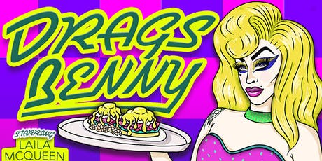 Eat North presents Drags Benny Vancouver tickets