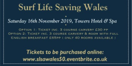Surf Lifesaving Association of Wales 50th Anniversary Dinner & Presentation Night tickets