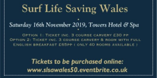 Surf Lifesaving Association of Wales 50th Anniversary Dinner & Presentation Night